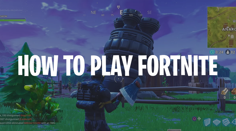 How to play Fortnite